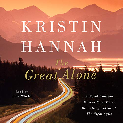The Great Alone Audiobook By Kristin Hannah cover art