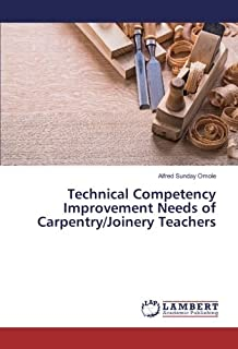 Technical Competency Improvement Needs of Carpentry/Joinery Teachers