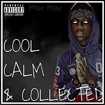 Cool Calm & Collected