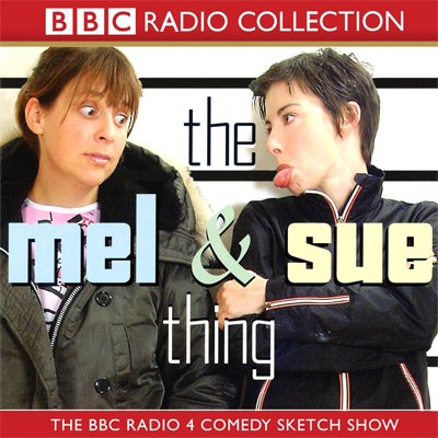 The Mel and Sue Thing audiobook cover art