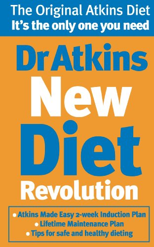 Dr Atkins New Diet Revolution: The No-hunger, Luxurious Weight Loss Plan That Really Works! (English Edition)