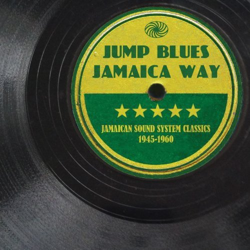 Jump Blues Jamaica Way (1945-1960) [Vinyl LP]