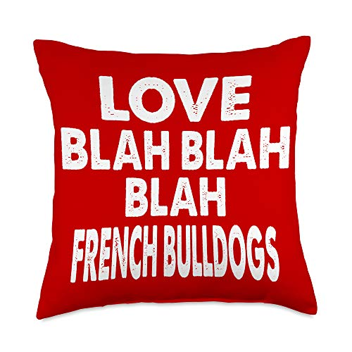 French Bulldogs Designs Love Blah French Bulldogs Valentine's Gift Throw Pillow, 18x18, Multicolor