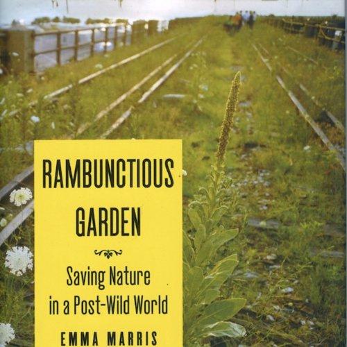 Rambunctious Garden audiobook cover art