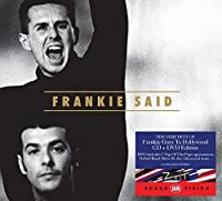 Frankie Said (Deluxe) - Frankie Goes To Hollywood by Frankie Goes To Hollywood