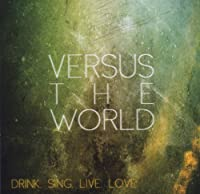 Drink.Sing.Live.Love.