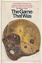 The game that was;: The early days of pro football