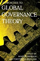 Approaches to Global Governance Theory (Suny Series in Global Politics)