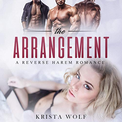 The Arrangement: A Reverse Harem Romance  By  cover art