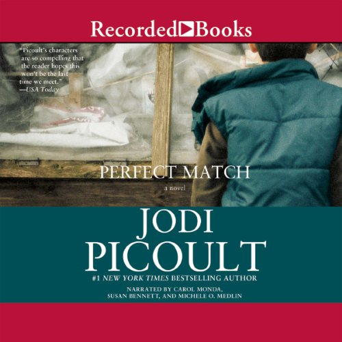 Perfect Match                   By:                                                                                                                                 Jodi Picoult                               Narrated by:                                                                                                                                 Carol Monda,                                                                                        Susan Bennett,                                                                                        Michele O. Medlin                      Length: 14 hrs and 3 mins     1,750 ratings     Overall 4.4