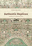 Authentic Replicas: Buddhist Art in Medieval China
