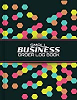 """Small Business Order Log Book: Sales Order Log Keep Track of Your Customer, Purchase Order Forms, for Online Businesses and Retail Store (Large Logbook) 8.5"""" x 11"""" inch Gift - Modern Cover Design 2"""