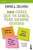 101 cosas que ya sabes, pero siempre olvidas (Prácticos)...