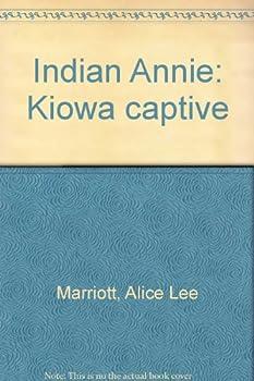 Hardcover Indian Annie: Kiowa captive Book