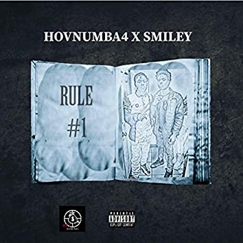 Rule #1 (feat. Smiley2x)