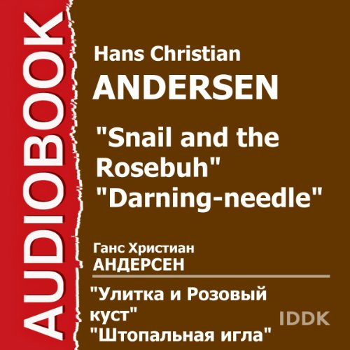 The Snail and the Rosebush [Russian Edition]                   By:                                                                                                                                 Hans Christian Andersen                               Narrated by:                                                                                                                                 Nikolay Litvinov,                                                                                        Esfir Kirillova,                                                                                        Konstantin Vakhterov,                   and others                 Length: 25 mins     Not rated yet     Overall 0.0
