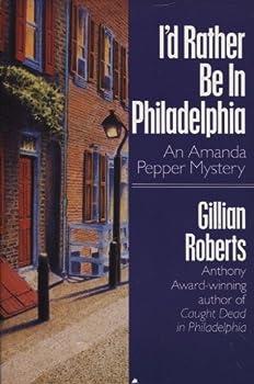Hardcover I'd Rather Be in Philadelphia Book