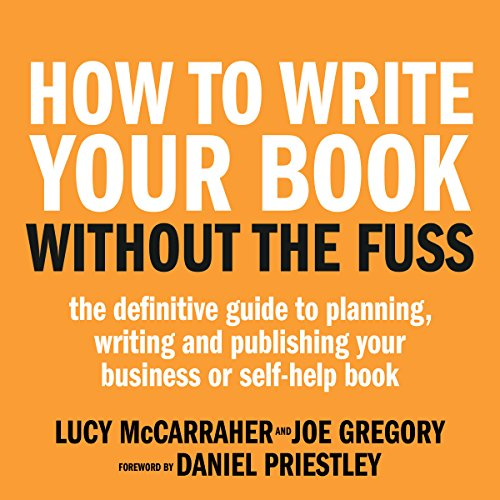 How to Write Your Book Without the Fuss audiobook cover art