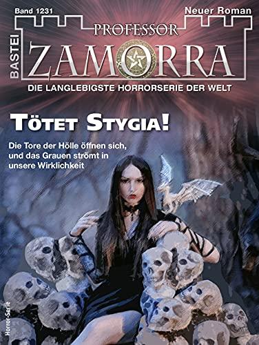 Professor Zamorra 1231: Tötet Stygia!