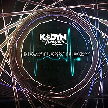 Heartless Theory