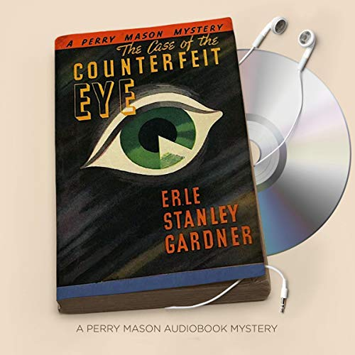 The Case of the Counterfeit Eye audiobook cover art
