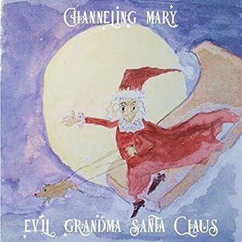 Evil Grandma Santa Claus