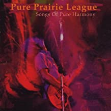 Songs of Pure Harmony by Pure Prairie League (2001-09-25)