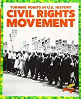 Civil Rights Movement (Turning Points in U.s. History)