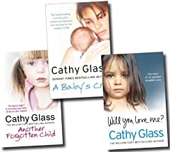 Cathy Glass Collection 3 Books Set (Will you love me? The story of my adopted daughter Lucy, Another forgotten child, A Baby's Cry)