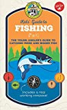 Ranger Rick Kids' Guide to Fishing: The young...
