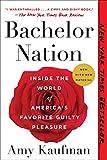 Bachelor Nation: Inside the World of America's Favorite...