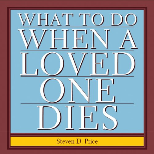 What to Do When a Loved One Dies cover art