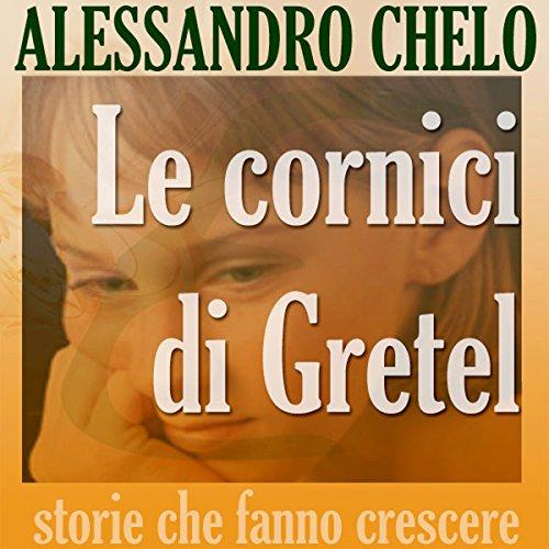 Le cornici di Gretel audiobook cover art