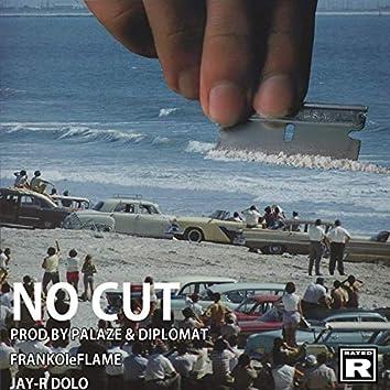 No Cut (feat. Jay-R Dolo)