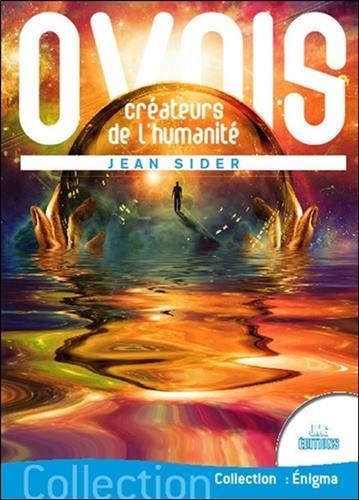 Ovnis créateurs de l'humanité