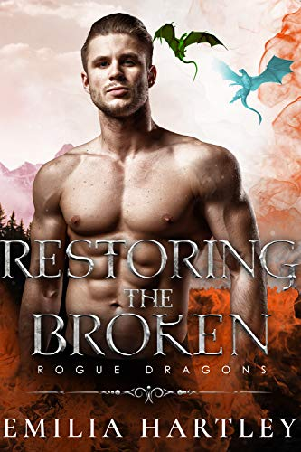 Restoring the Broken (Rogue Dragons Book 3) (English Edition)