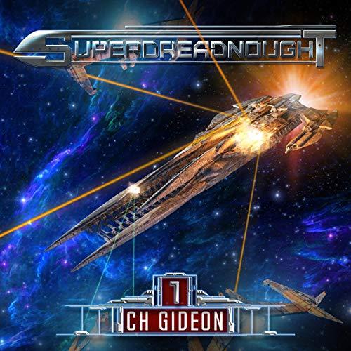 Superdreadnought 1: A Military AI Space Opera