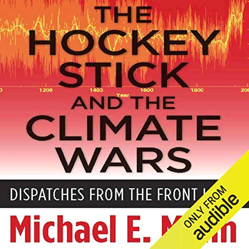 The Hockey Stick and the Climate Wars audiobook cover art