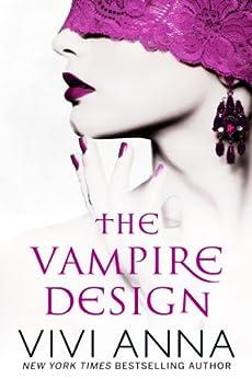 The Vampire Design: Part One: Billionaires After Dark by [Vivi Anna]