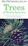 Trees of North America: A Guide to Field Identification, Revised and Updated (Golden Field Guide...