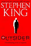The Outsider: The No.1 Sunday Times Bestseller - Stephen King