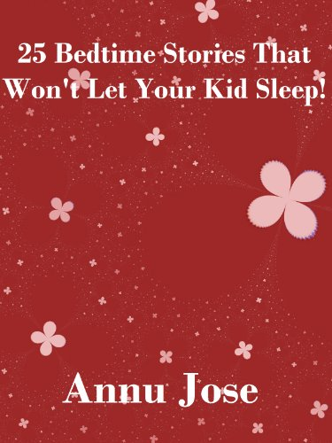 25 Bedtime Stories That Won't Let Your Kid Sleep! (Stories Based on Biological Facts) (English Edition)