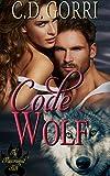 Code Wolf: A Macconwood Pack Novel (The Macconwood Pack Series Book 3) (Kindle Edition)
