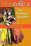Les Femmes savantes by Moli?re (2000-04-19) - 19/04/2000