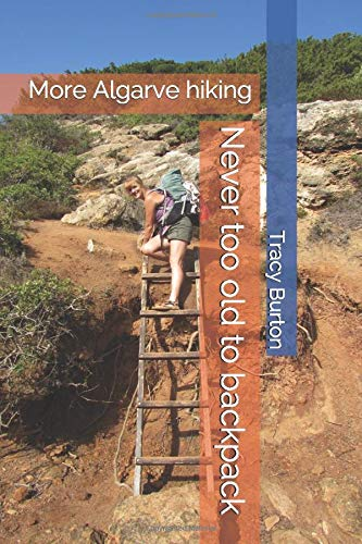 Never too old to backpack: More Algarve hiking