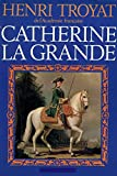 Catherine la Grande / 1977 / Troyat, Henri