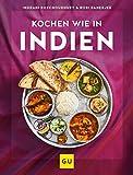 Kochen wie in Indien (Kochen international) von Indrani Roychoudhury