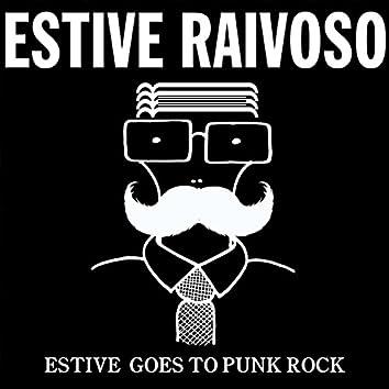 Estive Goes to Punk Rock