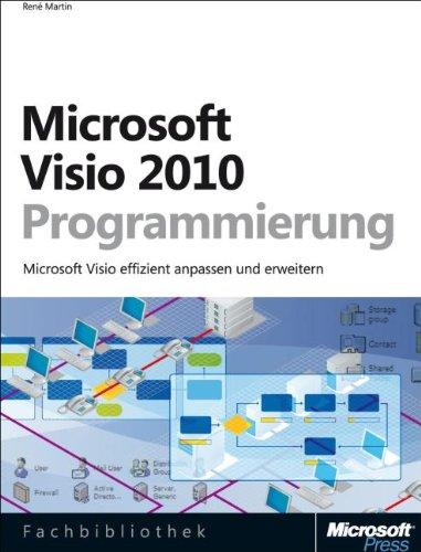 Microsoft Visio 2010-Programmierung: Visio 2010 effizient anpassen und erweitern