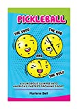 Pickleball The Good, The Bad, And The Ugly